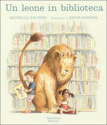 Festivalshakespeare.it Un leone in biblioteca. Ediz. illustrata Image