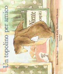 Promoartpalermo.it Un topolino per amico. Ediz. illustrata Image