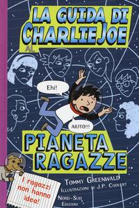 La guida di Charlie Joe al pianeta ragazze