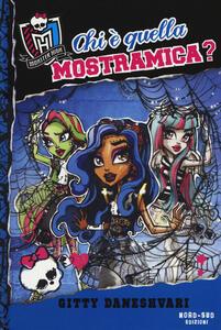 Chi è quella mostramica? Monster High. Vol. 3