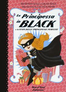 La principessa in black e la festa delle principesse perfette