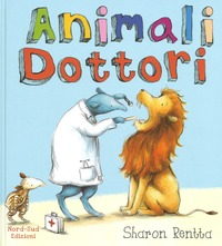 Animali dottori. Ediz. illustrata - Rentta Sharon - wuz.it