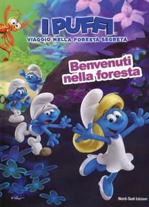 Libro Benvenuti nella foresta. Viaggio nella foresta segreta. I puffi. Ediz. a colori Peyo 0