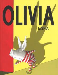 Daddyswing.es Olivia la spia. Ediz. a colori Image