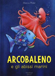 Daddyswing.es Arcobaleno e gli abissi marini. Ediz. a colori Image