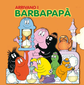 Arrivano i Barbapapà