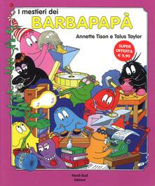Lpgcsostenible.es I mestieri dei Barbapapà. Ediz. a colori Image