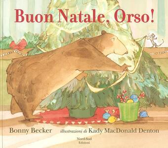 Buon Natale, Orso! Ediz. a colori