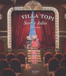 Radiospeed.it Sam e Julia a teatro. Villa Topi. Ediz. a colori Image
