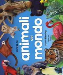 Daddyswing.es Scopri gli animali del mondo. Ediz. a colori Image