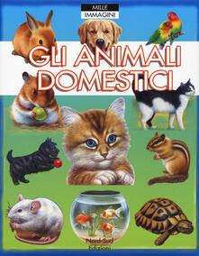 Premioquesti.it Gli animali domestici. Ediz. illustrata Image