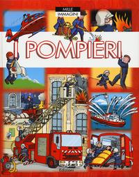 I I pompieri. Ediz. a colori - Beaumont Emilie Simon Philippe Bouet Marie-Laure - wuz.it