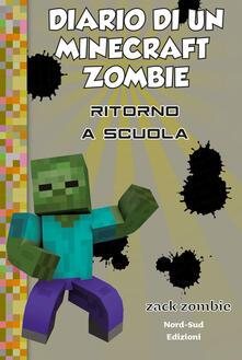 Equilibrifestival.it Diario di un Minecraft Zombie. Vol. 8: Ritorno a scuola. Image