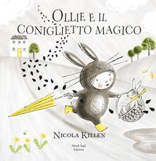 Voluntariadobaleares2014.es Ollie e il coniglietto magico. Ediz. a colori Image