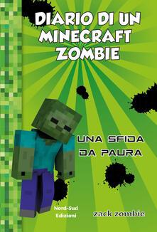 Chievoveronavalpo.it Diario di un Minecraft Zombie. Vol. 1: sfida da paura, Una. Image