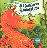 Il Il cavaliere in miniatura. Ediz. a colori - Kemp Anna Ogilvie Sara - wuz.it