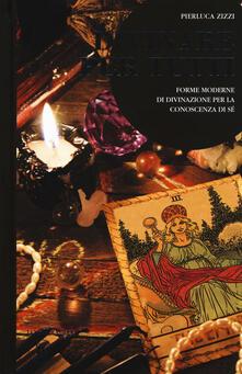 Squillogame.it Divinare per tutti. Forme moderne di divinazione per la conoscenza di sé Image