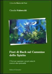 Fiori di Bach sul cammino dello spirito - Claudia Valsecchi - copertina