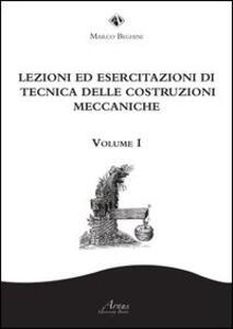 Lezioni ed esercitazioni di tecnica delle costruzioni meccaniche