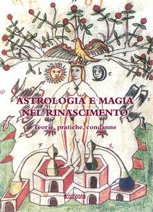 Festivalpatudocanario.es Astrologia e magia nel Rinascimento. Teorie, pratiche, condanne Image