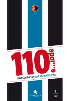 Antondemarirreguera.es 110 e... lode. 110+1 curiosità sulla storia del Pisa Image