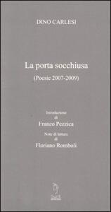 La porta socchiusa. (Poesie 2007-2009)