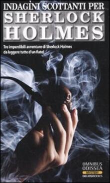 Indagini scottanti per Sherlock Holmes.pdf