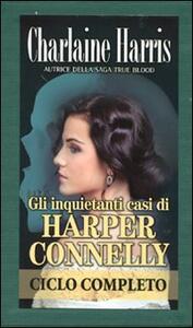 Gli inquietanti casi di Harper Conelly: L'ultimo istante-Il segreto della tomba-Tomba a sorpresa-Una tomba fredda ghiacciata