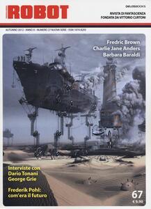 Robot. Rivista di fantascienza (2012). Vol. 67