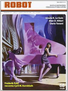 Robot. Rivista di fantascienza (2012). Vol. 68