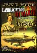 Libro L' ambasciatore di Marte alla corte della regina Vittoria Alan K. Baker
