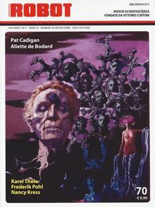 Robot. Rivista di fantascienza (2013). Vol. 70