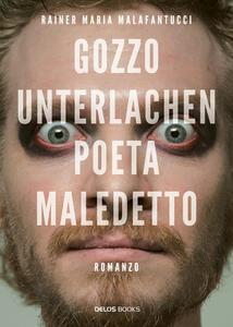 Gozzo Unterlachen poeta maledetto