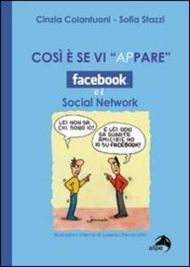 Così è se vi ap-pare. Facebook e i social network