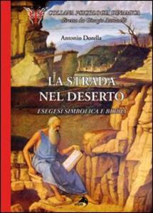 La strada nel deserto. Esegesi simbolica e Bibbia