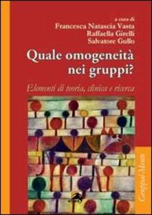 Quale omogeneità nei gruppi? Elementi di teoria, clinica e ricerca.pdf