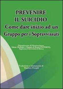 Daddyswing.es Prevenire il suicidio. Come dare inizio ad un gruppo per i sopravvissuti Image