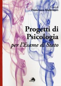Progetti di psicologia per l'esame di Stato