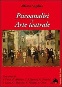 Psicoanalisi e arte teatrale