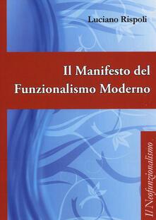 Milanospringparade.it Il manifesto del funzionalismo moderno Image