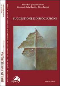 Idee in psicoterapia. Vol. 7: Suggestione e dissociazione.
