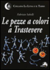 Le Le pezze a colori a Trastevere - Sabelli Fabrizio - wuz.it