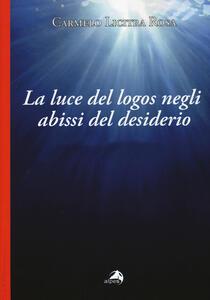 La luce del logos negli abissi del desiderio. Lettura del seminario VIdi Jacques Lacan