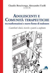 Adolescenti e comunità terapeutiche tra trasformazioni e nuove forme di malessere