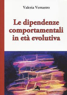 Le dipendenze comportamentali in età evolutiva.pdf
