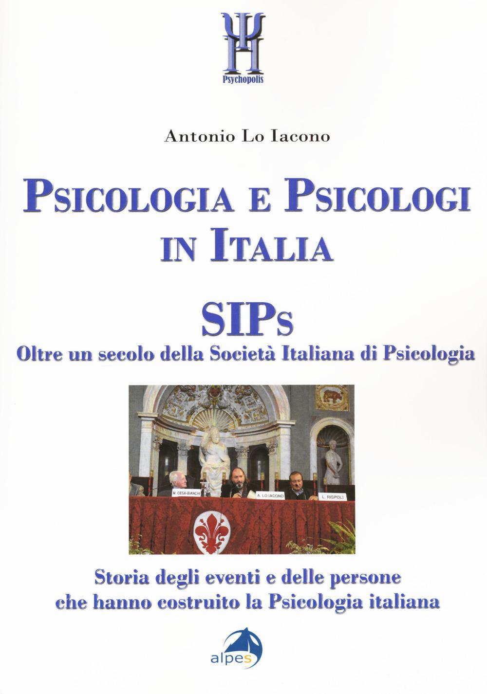 Image of Psicologia e psicologi in Italia. SIPs. Oltre un secolo della Società Italiana di Psicologia