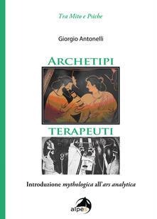 Antondemarirreguera.es Archetipi terapeuti. Introduzione mythologica all'ars analytica Image