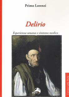 Listadelpopolo.it Delirio. Esperienza umana e sintomo medico Image