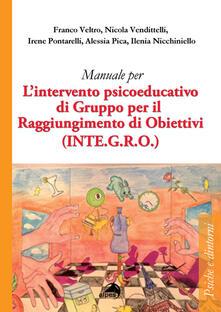 Grandtoureventi.it Manuale per l'intervento psicoeducativo di gruppo per il raggiungimento di obiettivi. (INTE.G.R.O.) Image