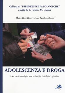 Filmarelalterita.it Adolescenza e droga. Uno studio sociologico, neuroscientifico, psicologico e giuridico Image